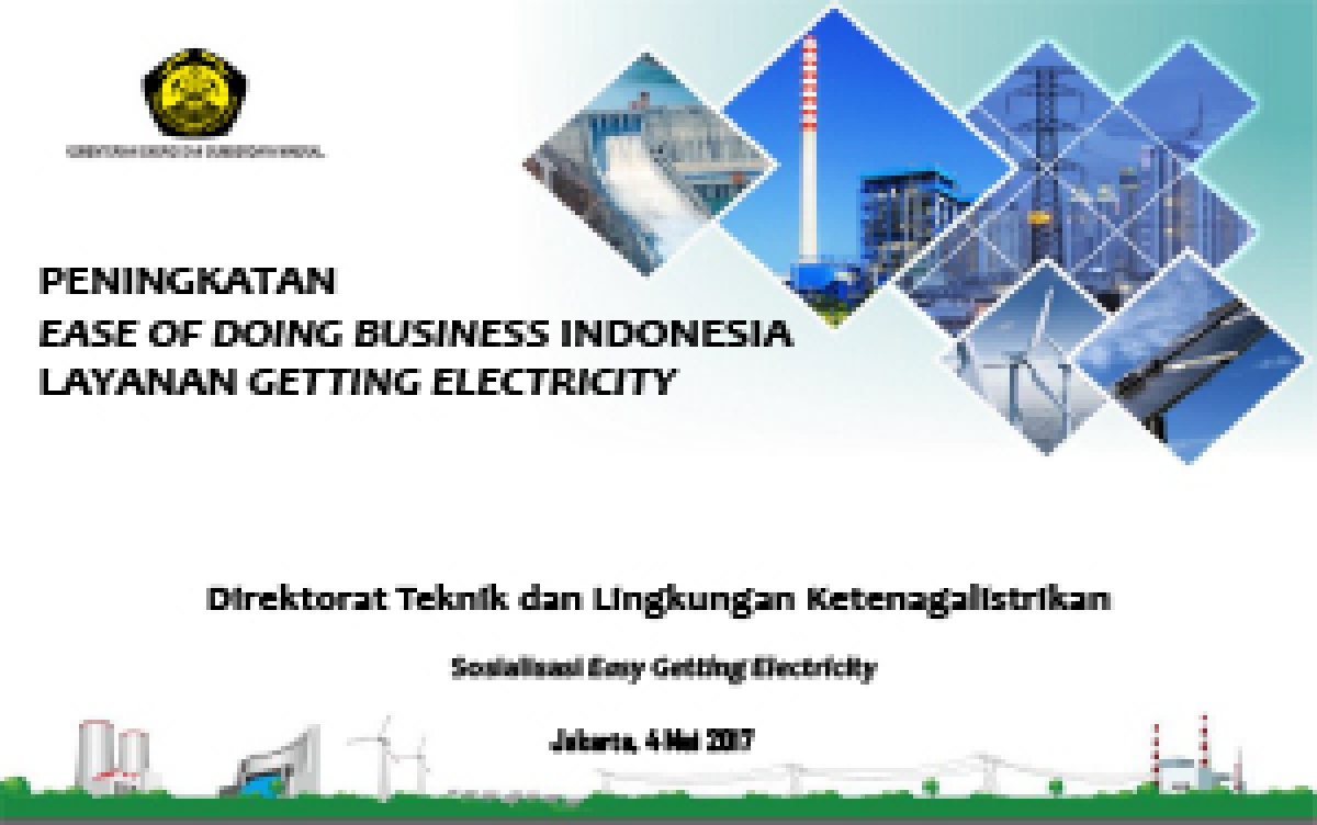 Peningkatan Ease Of Doing Business Indonesialayanan Getting Electricity